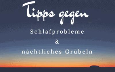 Podcast #2: Tipps gegen Schlafprobleme und nächtliches Grübeln